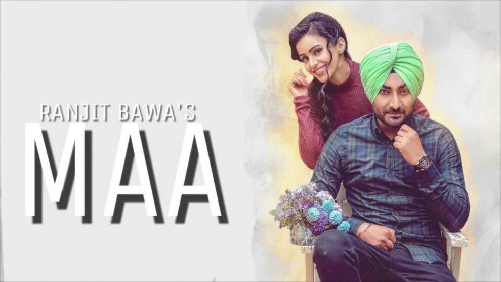 MAA (Full Video) - Ranjit Bawa   Parmish Verma   Latest
