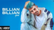 Billian Billian Video – GURI | Sukhe | Satti Dhillon | Gk.Digital | Geet MP3