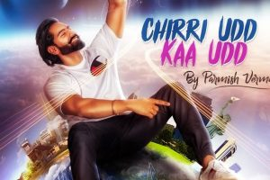 CHIRRI UDD KAA UDD Video – PARMISH VERMA | New Song 2018 | Speed Records