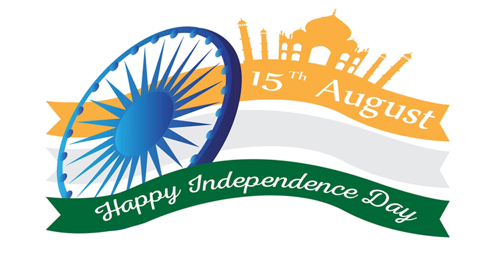 Independence Day 2018 – Greetings and Best Wishes