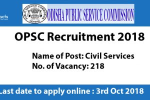 OPSC Recruitment 2018 – Apply Online, Eligibility Criteria and Application Fees