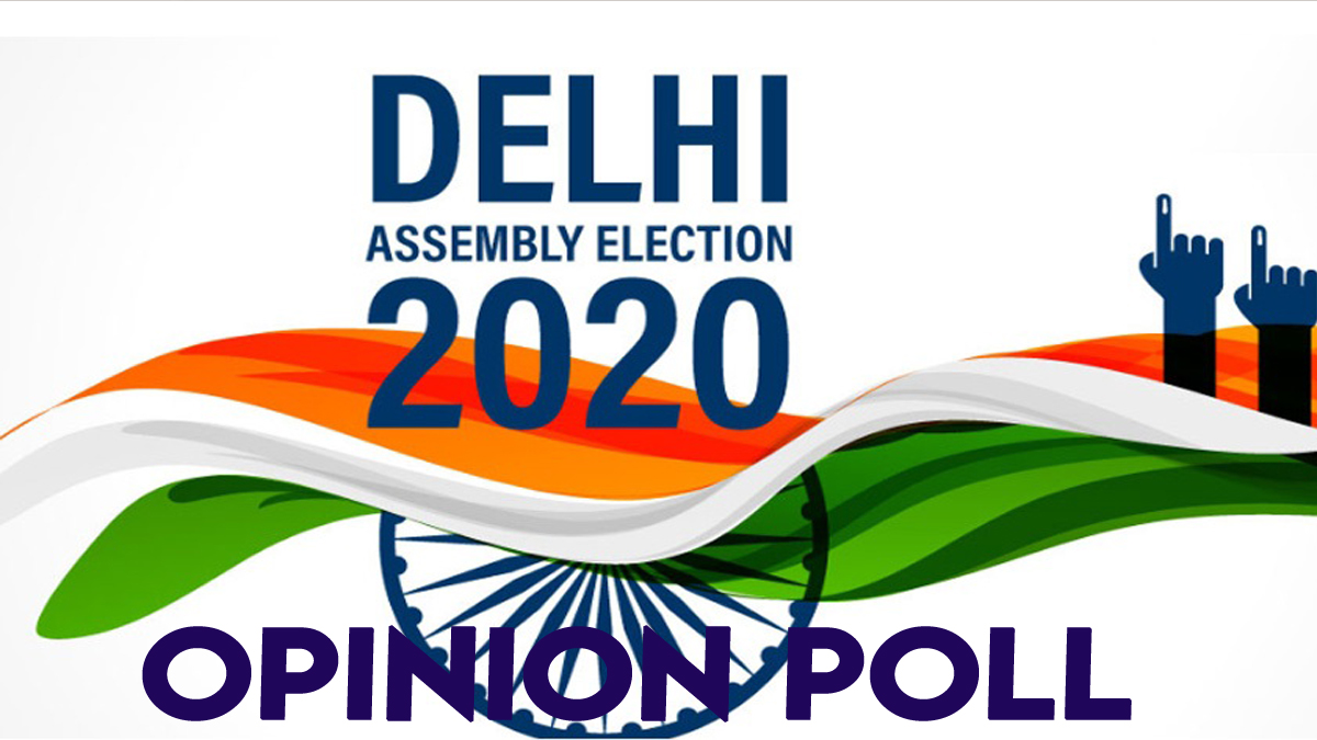 Delhi Election Opinion Poll 2020